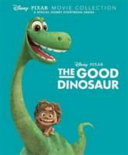 Disney Pixar Movie Collection  The Good Dinosaur PDF