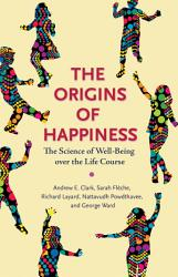 The Origins Of Happiness Book PDF