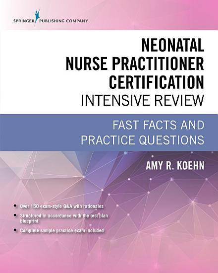 Neonatal Nurse Practitioner Certification Intensive Review PDF