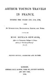 Arthur Young's Travels in France During the Years 1787, 1788, 1789