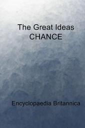 The Great Ideas CHANCE