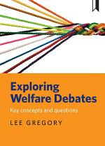 Exploring welfare debates