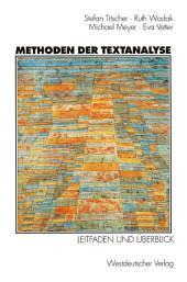 Methoden der Textanalyse: Leitfaden und Überblick