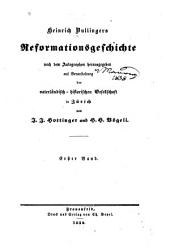 Heinrich Bullingers Reformationsgeschichte: Band 1