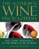 The Sotheby S Wine Encyclopedia