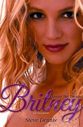 Britney: Inside the Dream
