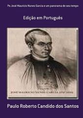 Pe.José Mauricio Nunes Garcia E Um Panorama De Seu Tempo