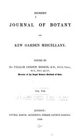 Hooker's Journal of Botany and Kew Garden Miscellany: Volume 8