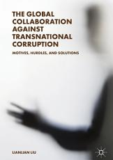 The Global Collaboration against Transnational Corruption PDF