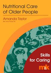 Nutritional Care of Older People
