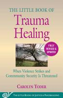 The Little Book of Trauma Healing  Revised   Updated PDF