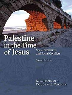 Palestine in the Time of Jesus Book