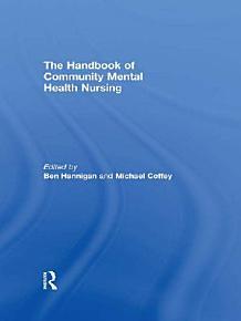 The Handbook of Community Mental Health Nursing PDF