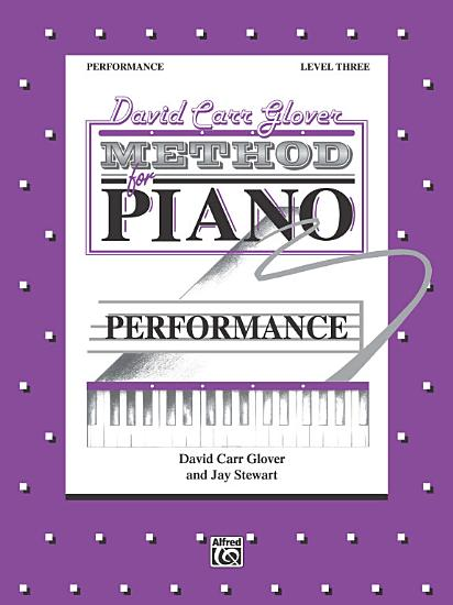 David Carr Glover Method for Piano  Performance  Level 3 PDF