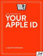 Take Control of Your Apple ID, 2nd Edition