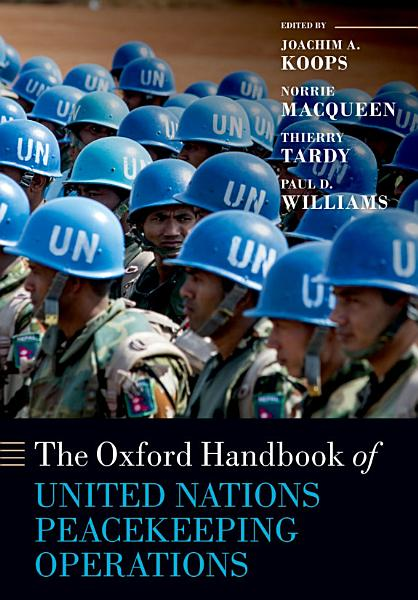 The Oxford Handbook of United Nations Peacekeeping Operations