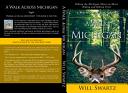Download A Walk Across Michigan Book