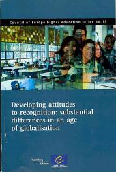 Developing Attitudes to Recognition: Substantial Differences in an Age of Globalisation