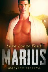 Marius: Luna Lodge #4