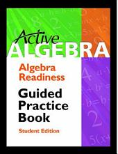 Active Algebra: Guided Practice Book - Algebra Readiness: Guided Practice Book