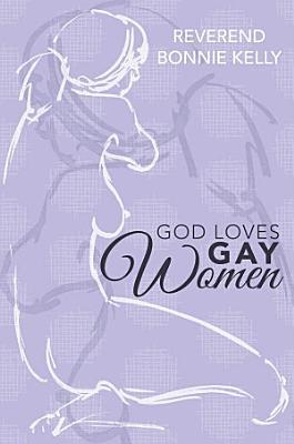 God Loves Gay Women PDF