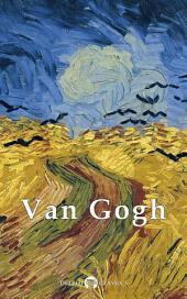 Delphi Complete Works of Vincent van Gogh (Illustrated)