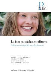 Le bon sens à la scandinave: Politiques et inégalités sociales de santé