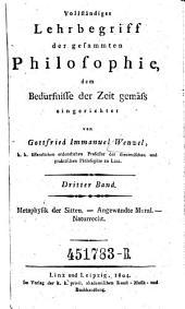 Metaphysik der Sitten ; Angewandte Moral ; Naturrecht: Band 3