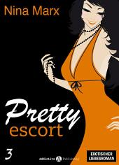 Pretty Escort - Band 3