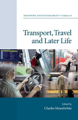 Transport  Travel and Later Life