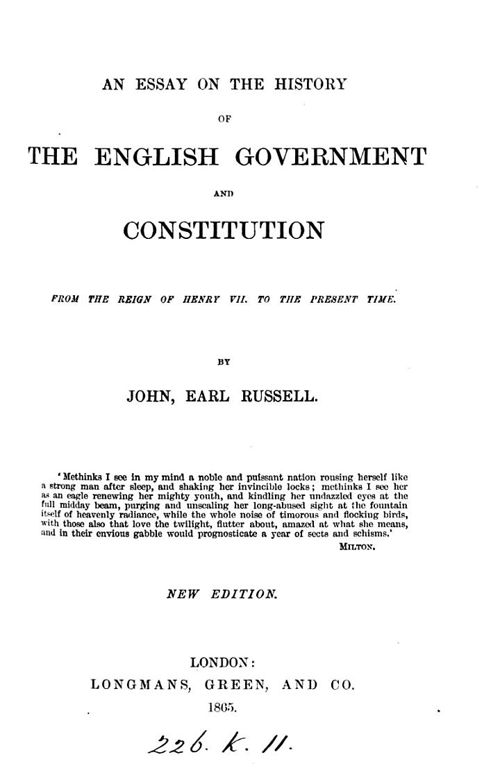 An essay on the history of the English government and constitution, from the reign of Henry vii
