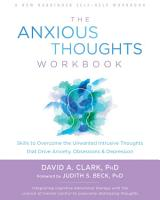 The Anxious Thoughts Workbook PDF