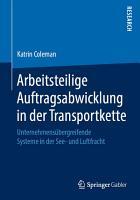 Arbeitsteilige Auftragsabwicklung in der Transportkette PDF