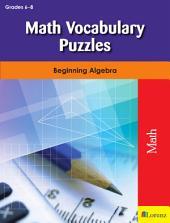 Math Vocabulary Puzzles: Beginning Algebra