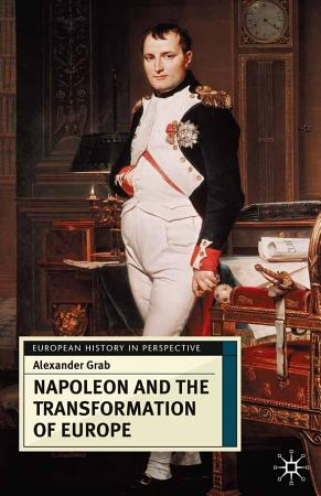 Napoleon and the Transformation of Europe PDF