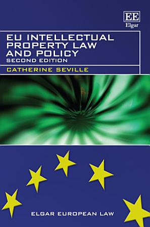 EU Intellectual Property Law and Policy PDF