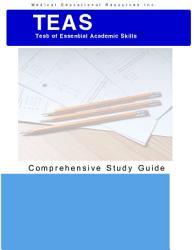 Teas Test Of Essential Academic Skills Teas Test Comprehensive Study Guide Book PDF