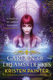 Garden of Dreams and Desires