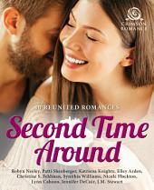 Second Time Around: 10 Reunited Romances