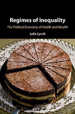 Regimes of Inequality