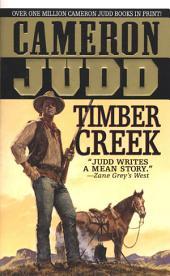 Timber Creek: A Luke McCan Novel