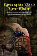 Caves of the Kobold Slave Masters Book