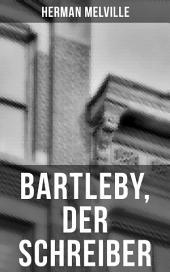 Bartleby, der Schreiber