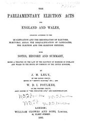 The Parliamentary Election Acts for England & Wales...