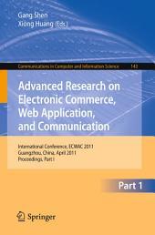 Advanced Research on Electronic Commerce, Web Application, and Communication: International Conference, ECWAC 2011, Guangzhou, China, April 16-17, 2011. Proceedings, Part 1