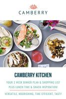 Camberry Kitchen Cook Book   Your 2 Week Dinner Plan   Shopping List PDF