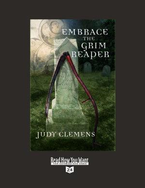 Embrace the Grim Reaper  Volume 1 of 2   EasyRead Super Large 24pt Edition