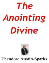 The Anointing Divine