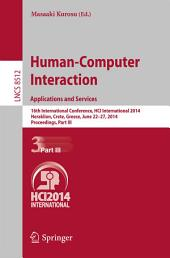 Human-Computer Interaction Applications and Services: 16th International Conference, HCI International 2014, Heraklion, Crete, Greece, June 22-27, 2014, Proceedings, Part 3