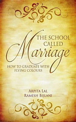 The School Called Marriage
